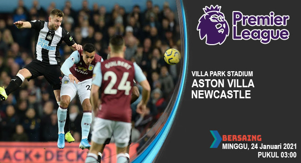 prediksi aston villa vs newcastle 24 januari 2021